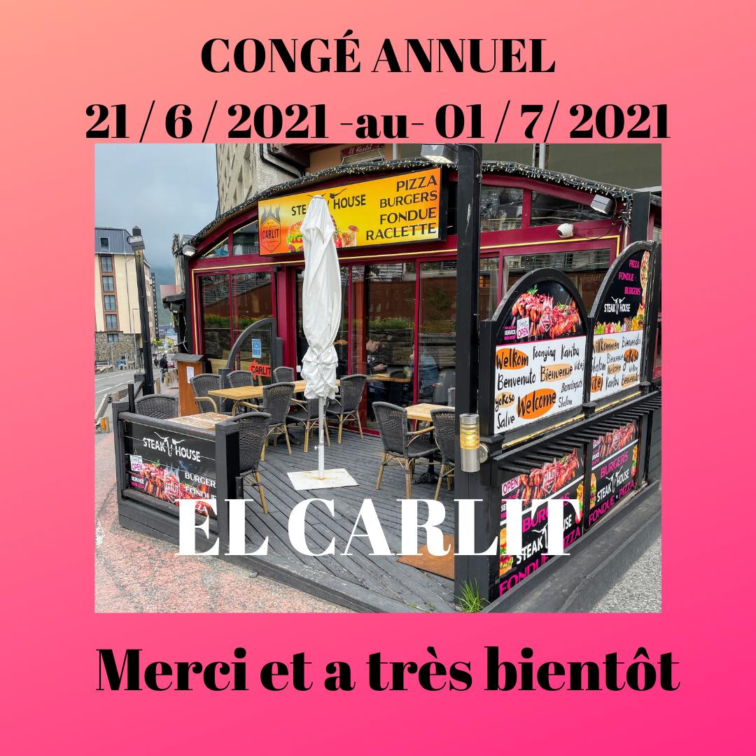 EL CARLIT DE NEU Le restaurant est fermé pour congé annuel du 21/06 au 01/07/2021, nous vous souhaitons une bonne journée et vous disons à très bientôt.